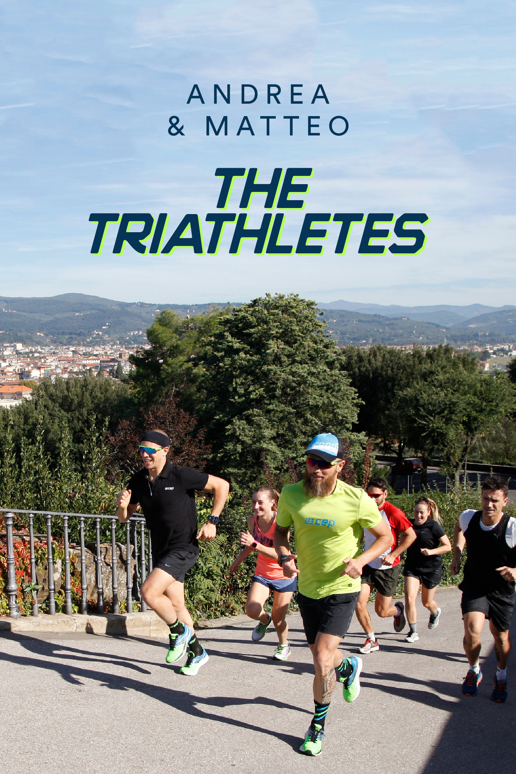 Florence Experience – Andrea & Matteo, The Triathletes 1
